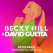 Remember (David Guetta VIP Remix) by Becky Hill