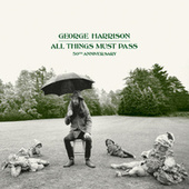 All Things Must Pass/Cosmic Empire /Run Of The Mill by George Harrison