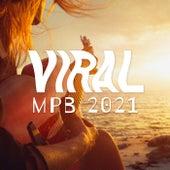 Viral MPB 2021 by Various Artists