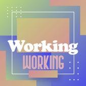 Working Working de Various Artists