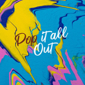 Pop It All Out von Various Artists