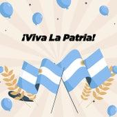 ¡Viva La Patria! de Various Artists