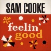 Feelin' Good by Sam Cooke