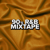 90's R&B Mixtape by Various Artists