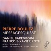Boulez: Messagesquisse de Astrig Siranossian