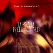 Taranta Reimagined by Paolo Buonvino