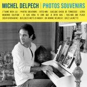 Photos souvenirs by Michel Delpech