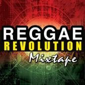 Reggae Revolution Mixtape by Various Artists