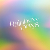 Rainbow Days by Various Artists