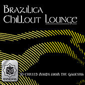 Brazilica Chillout Lounge by Various Artists
