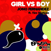 Girl Vs Boy Ep by Jono Fernandez