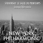 Stravinsky: Le Sacre du printemps de Leonard Bernstein