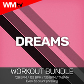 Dreams (Workout Bundle / Even 32 Count Phrasing) by Workout Music Tv