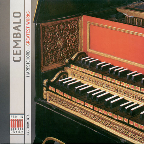 Cembalo (Greatest Works) by Various Artists