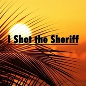 I Shot the Sheriff by Heaven is Shining