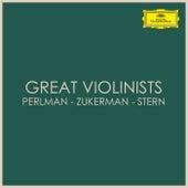 Great Violinists: Perlman - Zukerman - Stern by Isaac Stern