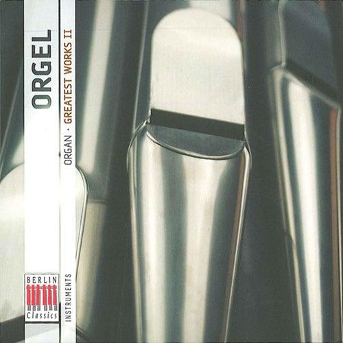 Organ (Greatest Works II) by Various Artists