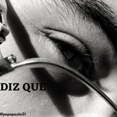 Diz Que (Remasterizado) de Pedro Paulo