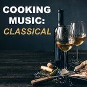 Cooking Music: Classical de Various Artists