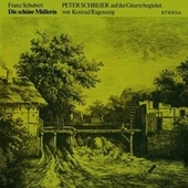 Franz Schubert: Schone Mullerin (Die) (arr. K. Ragossnig and J. Duarte for tenor and guitar) von Peter Schreier
