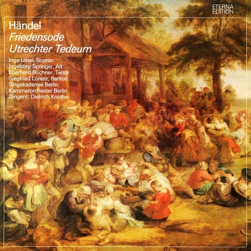 Händel: Ode for the Birthday of Queen Anne / Te Deum, 'Utrecht' (Sung in German) by Various Artists