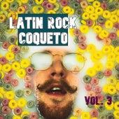 Latin Rock Coqueto Vol. 3 de Various Artists