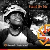 Stand by Me de Employees of Community Health Network
