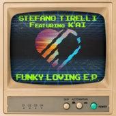 Funky Loving EP di Stefano Tirelli