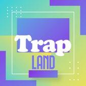 Trap Land de Various Artists