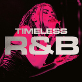 Timeless R&B by Various Artists