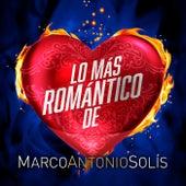Lo Más Romántico De Marco Antonio Solís de Marco Antonio Solis