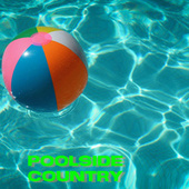 Poolside Country de Various Artists
