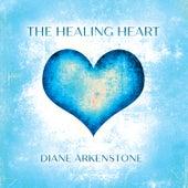 The Healing Heart de Diane Arkenstone