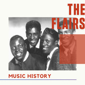 The Flairs - Music History by The Flairs
