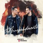 Arrependimento de João Neto & Frederico