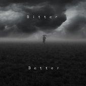 Bitter Better by Fearless Motivation