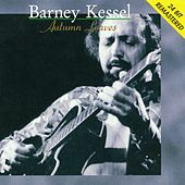Autumn Leaves by Barney Kessel