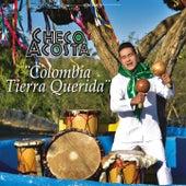 Colombia Tierra Querida by Checo Acosta