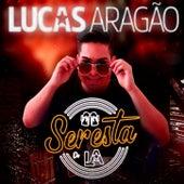 Seresta do LA de Lucas Aragão
