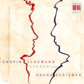 Chopin & Schumann: Etudes von Ragna Schirmer