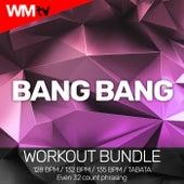 Bang Bang (Workout Bundle / Even 32 Count Phrasing) de Workout Music Tv