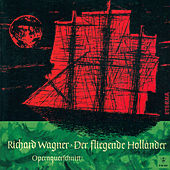 Richard Wagner: Fliegende Hollander (Der) (The Flying Dutchman) (Opera Excerpts) (Konwitschny) by Various Artists