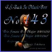 Bach In Musical Box 143 / Trio Sonata B Flut Major Bwv1039 And Trio Sonata F Major Bwv1040 by Shinji Ishihara