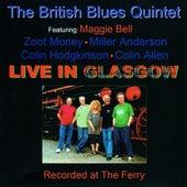Live In Glasgow by British Blues Quintet
