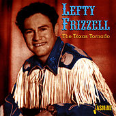 The Texas Tornado by Lefty Frizzell