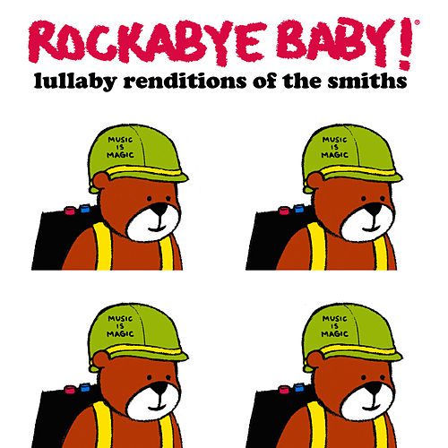 Rockabye Baby! Lullaby Renditions of The Smiths by Rockabye Baby!