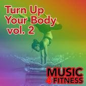 Turn up Your Body, Vol. 2 von Various Artists