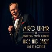 Nice And Jazzy - Live At Kontesa by Miro Ungar