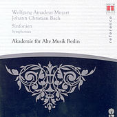 Wolfgang Amadeus Mozart: Symphonies Nos. 21 and 23 / Johann Christian Bach: Symphony in G minor, Op. 6, No. 6 / Grand Overtures, Op. 18 (Academy for Ancient Music Berlin) by Academy for Ancient Music Berlin