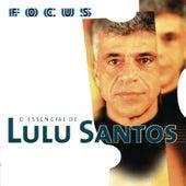 Focus - O Essencial De Lulu Santos de Lulu Santos